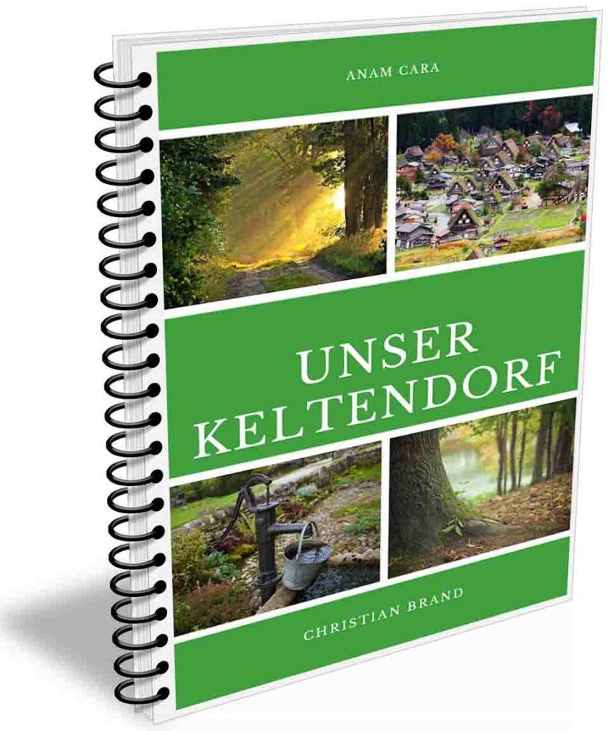 Druvides_Unser Keltendorf_Das Buch